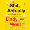 Lindy West - Shit, Actually  artwork