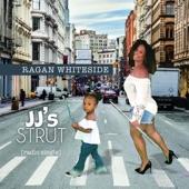 Ragan Whiteside - JJ's Strut (Radio Single)
