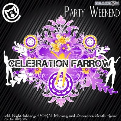 Celebration Farrow - Party Weekend