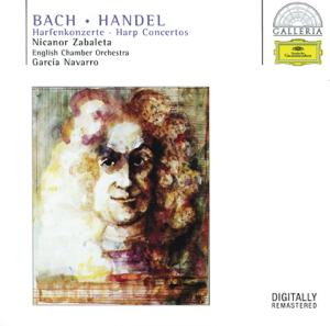 Nicanor Zabaleta, Orchestre de Chambre Paul Kuentz & Paul Kuentz - Bach & Handel: Harp Concertos