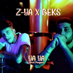 Z-YA & Beks - Ya Ya
