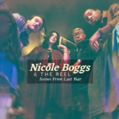 Nicole Boggs & the Reel - Just Another Weekend