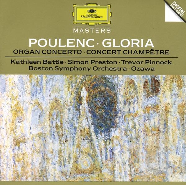 Poulenc: Gloria - Organ Concerto - Concert Champêtere