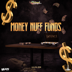 INTENCE - Money Nuff Funds (Radio Edit)