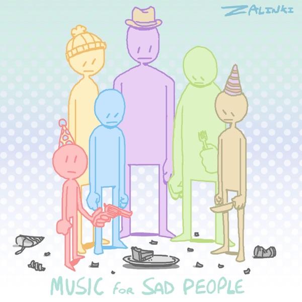 Music for Sad People