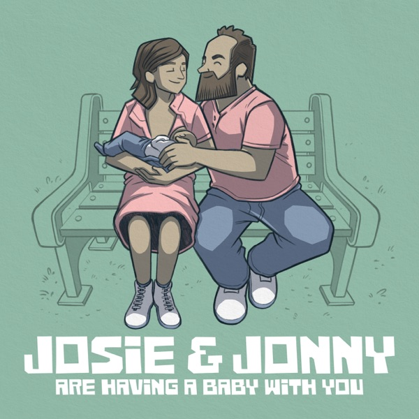 Josie & Jonny Are Having a Baby (With You!)