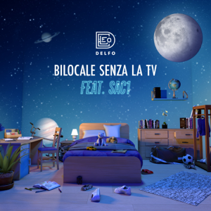 Delfo - Bilocale senza la TV feat. SAC1