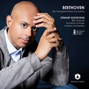 Stewart Goodyear, The BBC National Orchestra of Wales & Andrew Constantine - Beethoven: The Complete Piano Concertos