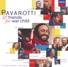 Pavarotti & Friends for War Child, Luciano Pavarotti & Friends