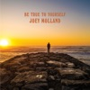 Be True To Yourself by Joey Molland