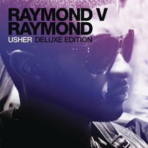 Usher - Raymond v Raymond (Expanded Edition)