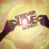 Forever Love Songs Various Artists - Various Artists