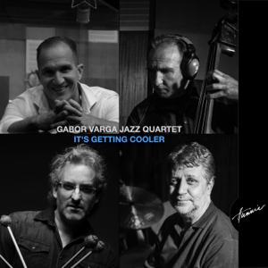 Gabor Varga Jazz Quartet - It's Getting Cooler