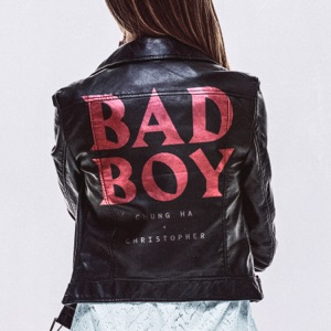 CHUNG HA & Christopher - Bad Boy - Line Dance Music