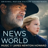"""James Newton Howard - End Titles (from the Motion Picture """"News Of The World"""")"""
