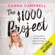 Canna Campbell - The $1,000 Project (Unabridged)