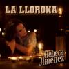 Rebeca Jiménez - La Llorona portada