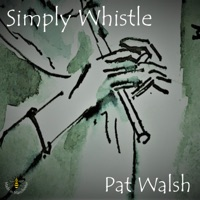 Simply Whistle by Pat Walsh on Apple Music