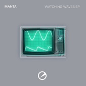 Manta - Watching Waves
