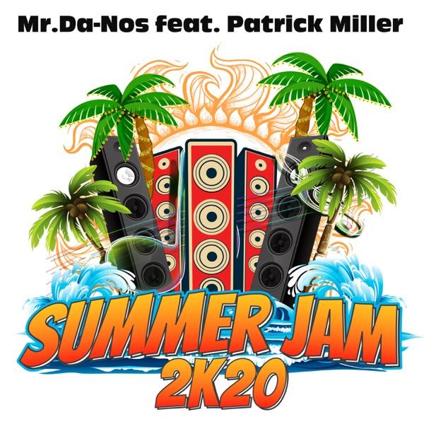 Summer Jam (feat. Patrick Miller) - Single