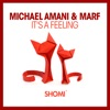 Michael Amani & Marf - It's A Feeling