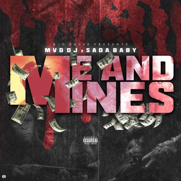 Me and Mines - Single