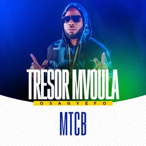 Tresor Mvoula - MTCB (Osagyefo)