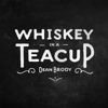 Dean Brody - Whiskey in a Teacup artwork