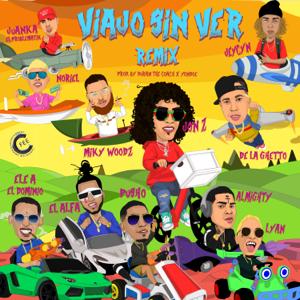 Jon Z - Viajo Sin Ver (Remix) [feat. De La Ghetto, Almighty, Miky Woodz, El Alfa, Noriel, Ele a el Dominio, Lyan, Juanka El Problematik, Pusho & Jeycyn]