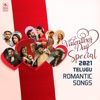 Valentine's Day Special 2021 Telugu Romantic Songs