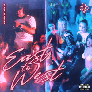 88GLAM & 6ixbuzz - East to West