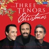 The Three Tenors at Christmas, Luciano Pavarotti, Plácido Domingo & José Carreras