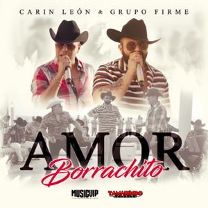 Carin Leon & Grupo Firme - Amor Borrachito