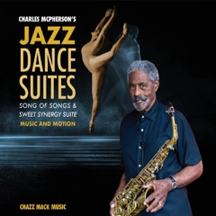 Charles McPherson's Jazz Dance Suites