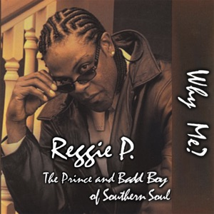 Reggie P. - Why Me? - Line Dance Music