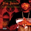 The Diplomats Present Jim Jones Ghetto Advocate On My Way to Church
