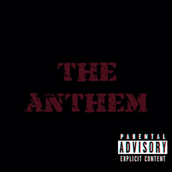 The Anthem (feat. Cadence) - Single