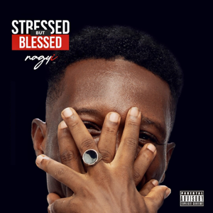 Nagyi - Stressed but Blessed