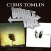 Double Take Chris Tomlin