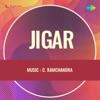 Jigar (Original Motion Picture Soundtrack) - Single
