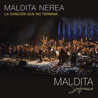 La Canción Que No Termina (Directo Sinfónico) - Maldita Nerea