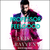 Leisa Rayven - Professor Feelgood  artwork