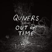 Quivers - Near Wild Heaven