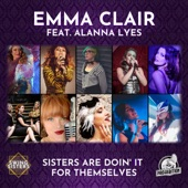 Emma Clair - Sisters Are Doin' It for Themselves (Extended Mix) [feat. Alanna Lyes]