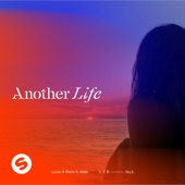 Lucas & Steve - Another Life (feat. Alida)