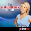 The Laura Ingraham Podcast