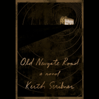 Old Newgate Road: A novel (Unabridged)