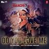 Nikhita Gandhi, Rene Bendali & Tanishk Bagchi - Do You Love Me (From