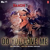 "Do You Love Me (From ""Baaghi 3"")"