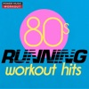 80s Running Workout Hits (Nonstop Running Fitness & Workout Mix 130 BPM), Power Music Workout